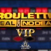 Roulette Deal Or No Deal VIP